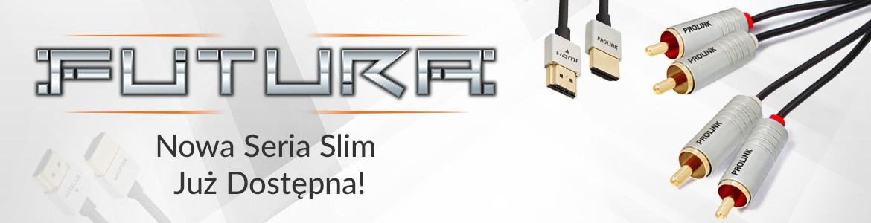 Ultra cienka seria Futura Slim